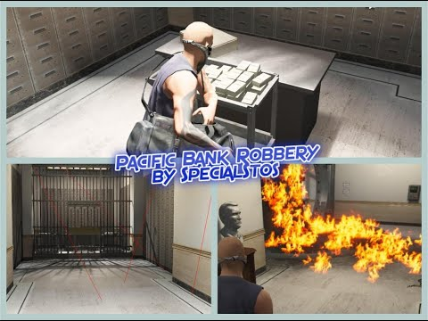 STANDALONE Pacific Bank Robbery by SpecialStos v100 Releases